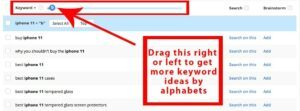 Alphabet soup by Jaaxy will give you a great idea for keywords!