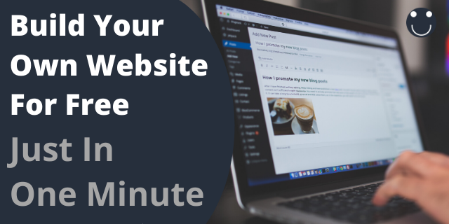 Build Your Own Website For Free - Just In One Minute