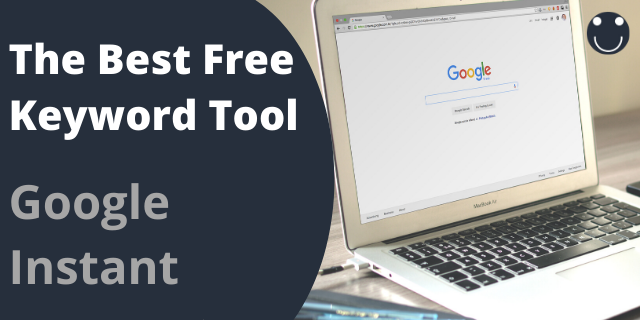 The Best Free Keyword Tool - Google Instant