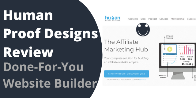 Human Proof Designs Review – Done-For-You Website Builder