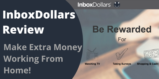 InboxDollars Review - Make Extra Money Working From Home!