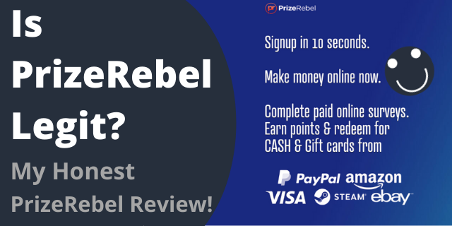 Is PrizeRebel Legit? My Honest PrizeRebel Review!