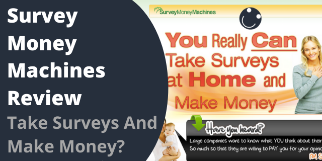 Survey Money Machines Review - Take Surveys And Make Money?