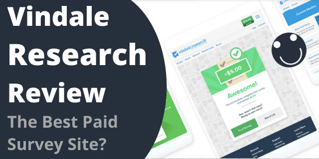 Vindale Research Review – The Best Paid Survey Site?