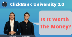Is ClickBank Universtiy 2.0 worth the money?