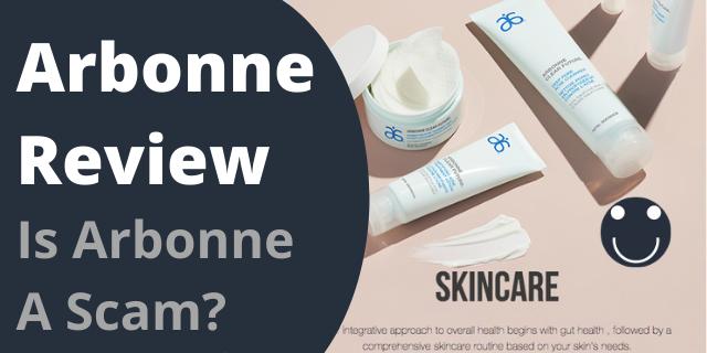 Arbonne Review – Is Arbonne A Scam?