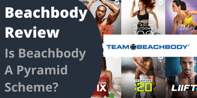 Beachbody Review - Is Beachbody A Pyramid Scheme?