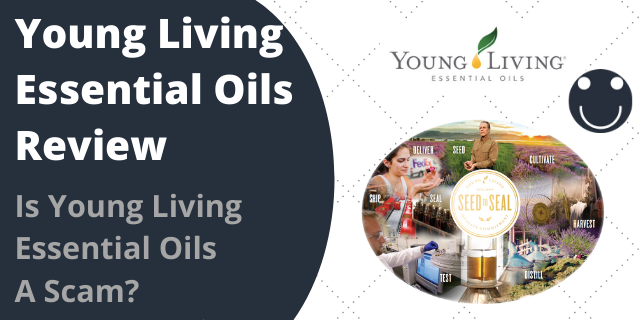 Young Living Essential Oils Review – Is Young Living Essential Oils A Scam?