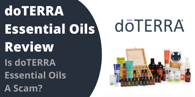doTERRA Essential Oils Review - Is doTERRA Essential Oils A Scam?