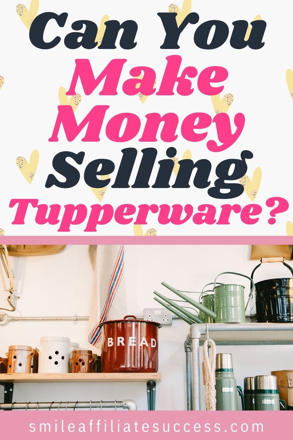 Can You Make Money Selling Tupperware?