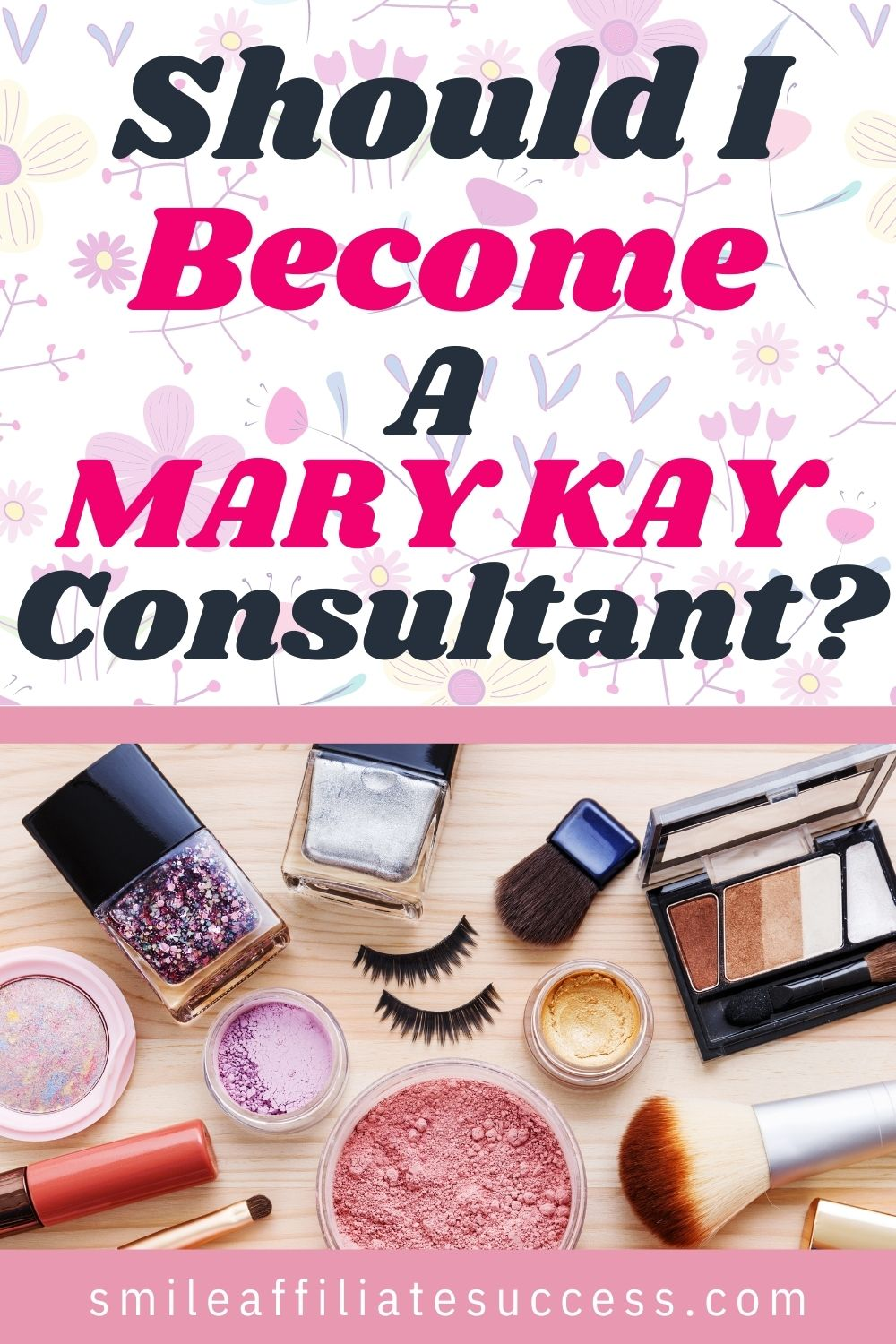 Should I Become A Mary Kay Consultant?