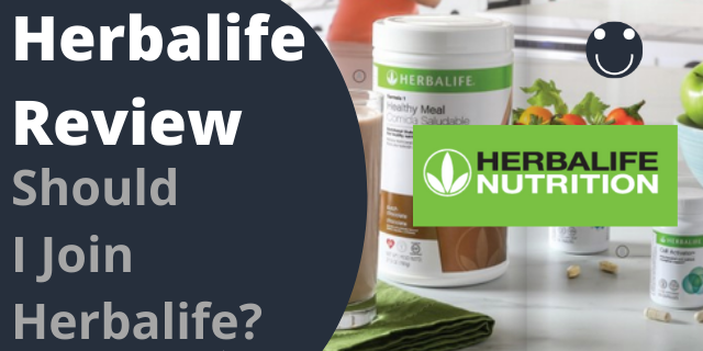 Herbalife Review - Should I Join Herbalife?