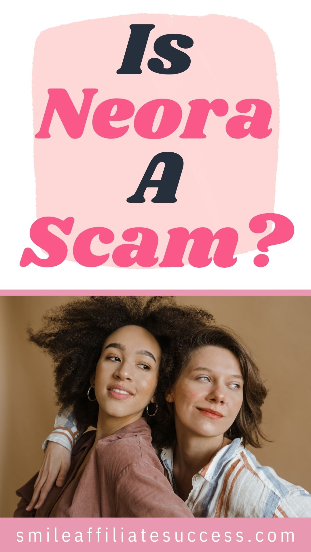 Is Neora A Scam?