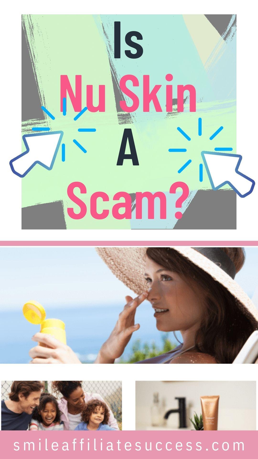 Is Nu Skin A Scam?