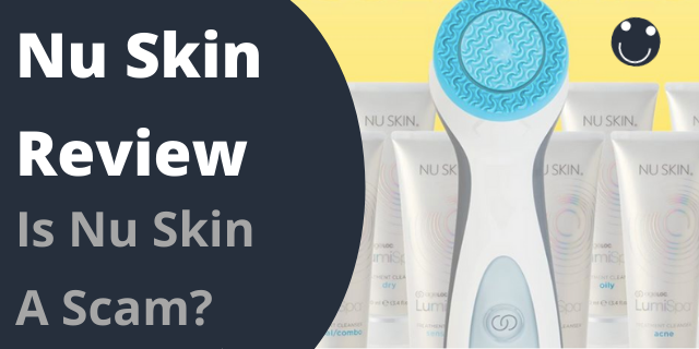 Is Nu Skin A Scam?