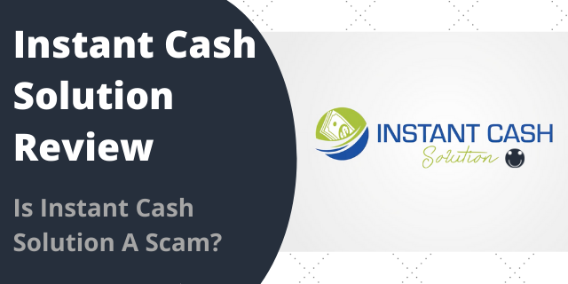 Instant Cash Solution Review