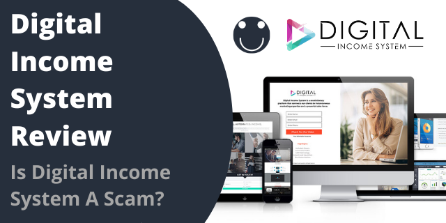 Is Digital Income System A Scam?