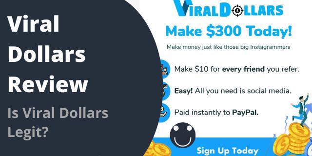 Is Viral Dollars Legit?