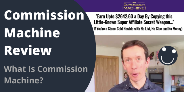 What Is Commission Machine?