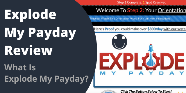 What Is Explode My Payday?