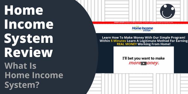 What Is Home Income System?