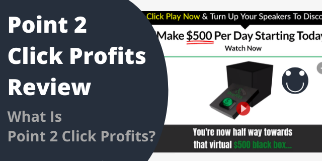 What Is Point 2 Click Profits?