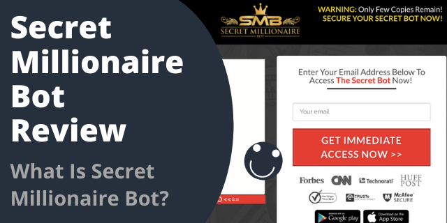 What Is Secret Millionaire Bot?