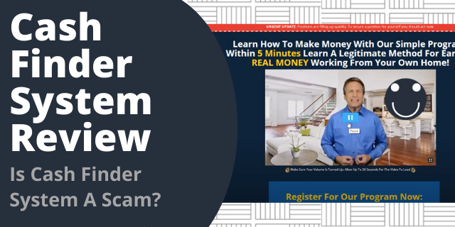 Is Cash Finder System A Scam?
