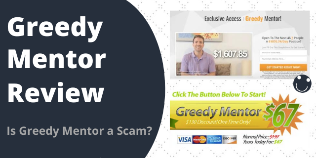 Is Greedy Mentor a Scam?