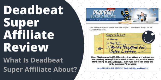 What Is Deadbeat Super Affiliate About?