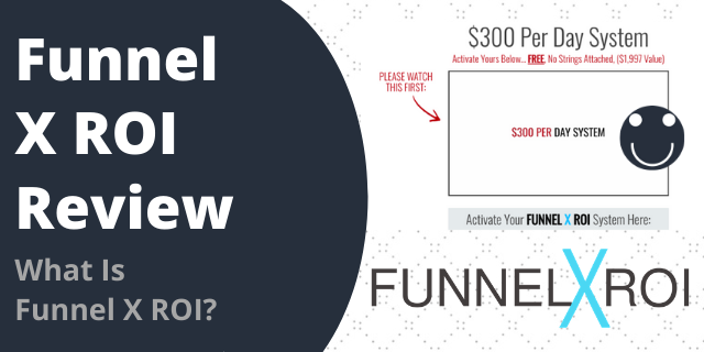What Is Funnel X ROI?