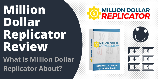 What Is Million Dollar Replicator About?