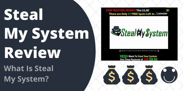 What Is Steal My System?
