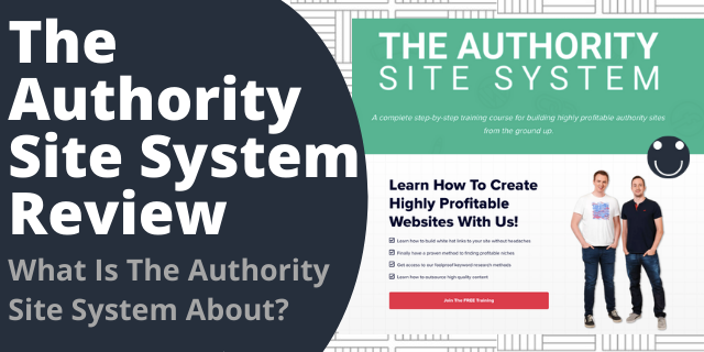 What Is The Authority Site System About?