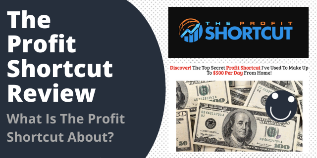 What Is The Profit Shortcut About?