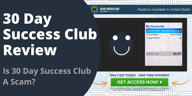 Is 30 Day Success Club A Scam?