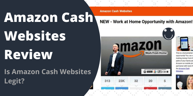 Is Amazon Cash Websites Legit?