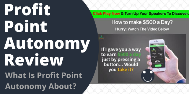 What Is Profit Point Autonomy About?