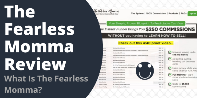 What Is The Fearless Momma?