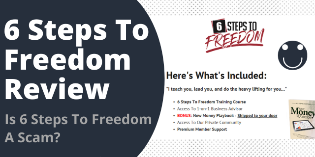 Is 6 Steps To Freedom A Scam?