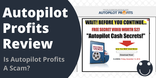 Is Autopilot Profits a Scam?