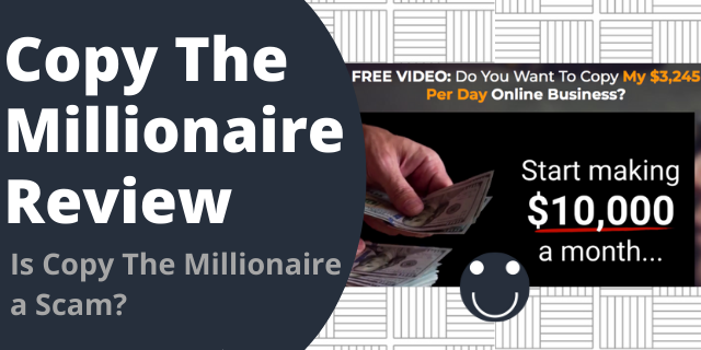 Is Copy The Millionaire a Scam?