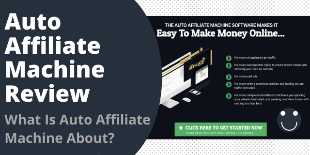 What Is Auto Affiliate Machine About?