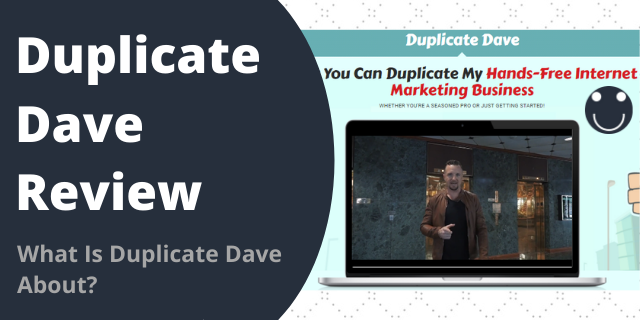 What Is Duplicate Dave About?