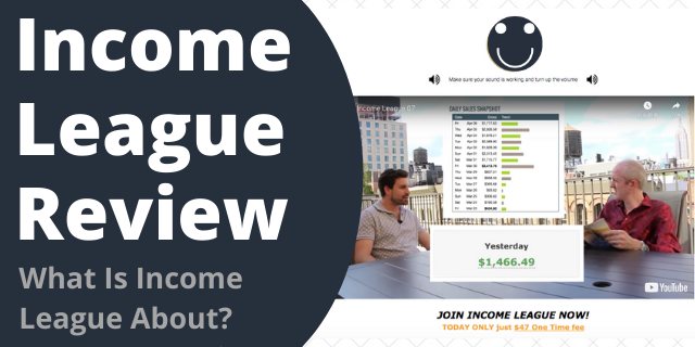 What Is Income League About?