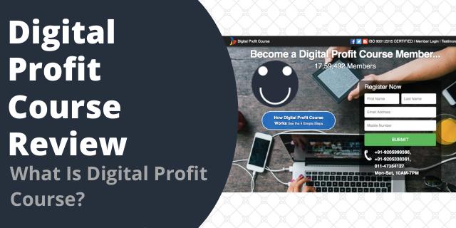 What Is Digital Profit Course?