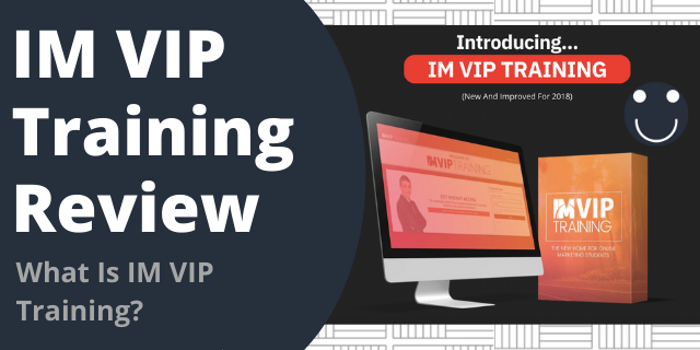 What Is IM VIP Training?