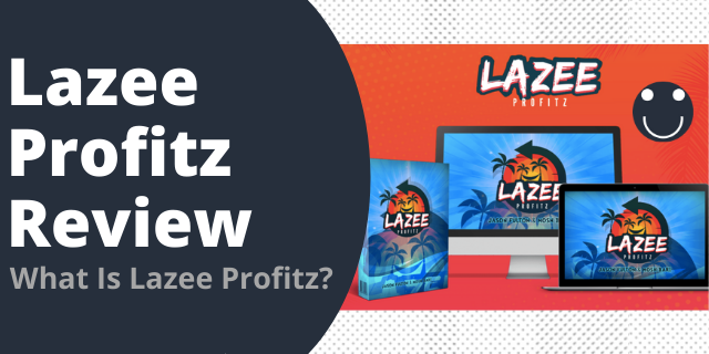 What Is Lazee Profitz?