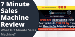 7 Minute Sales Machine Review