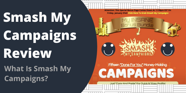 What Is Smash My Campaigns?